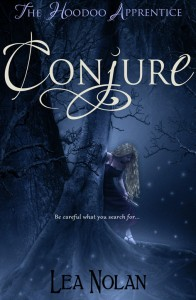 "Cover Reveal and Giveaway – Lea Nolan's ""Conjure"""